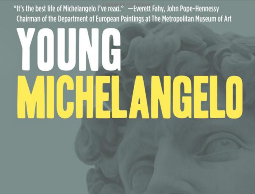 Book Review: Young Michelangelo, The Path to the Sistine by John T. Spike