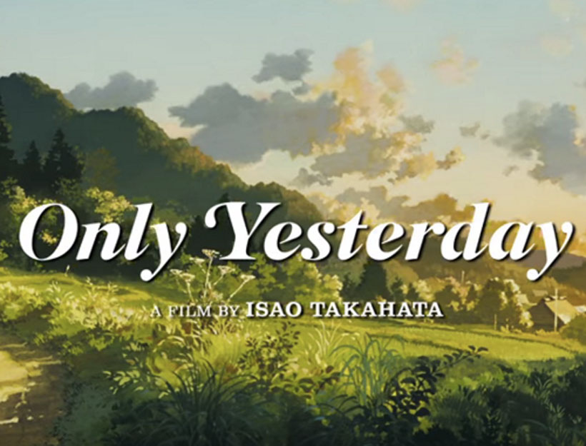 Only Yesterday: Isao Takahata, All is Forgiven