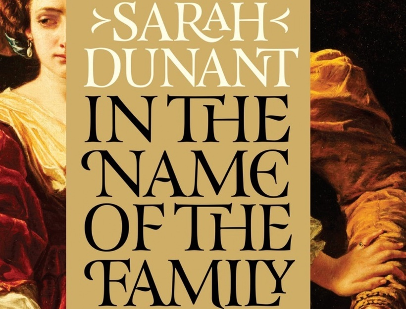 In the Name of the Family by Sarah Dunant, A Novel about Renaissance Italy