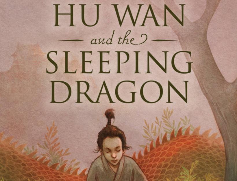 Hu Wan and the Sleeping Dragon