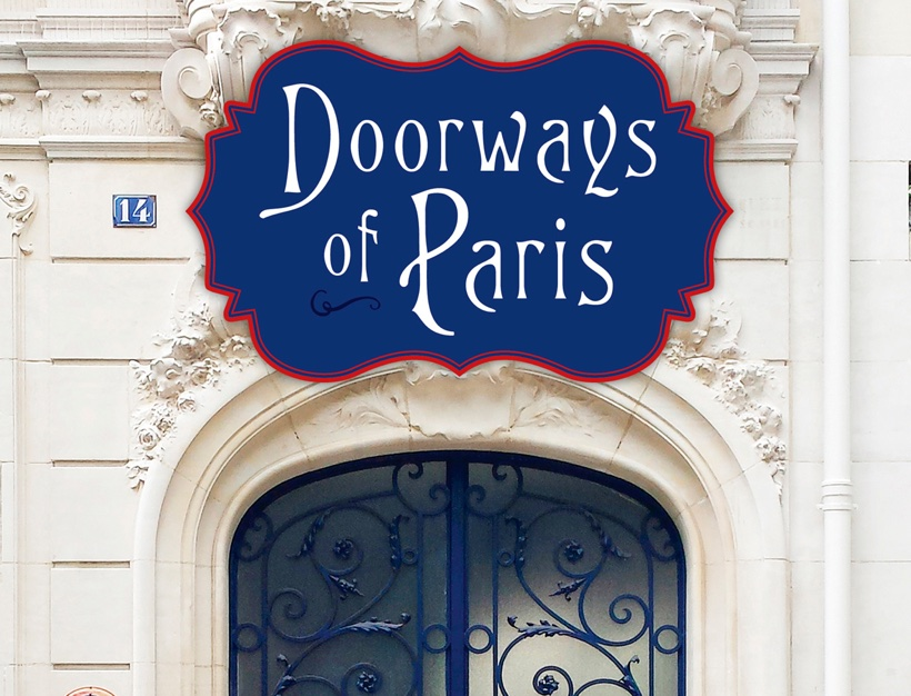 An Invitation: Entering Into the Doorways of Paris, Prospect Park Books Book Review!