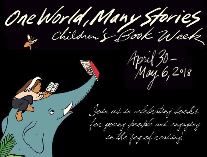 Mark Your Calendars for Children's Book Week 2018, April 30 – May 6!