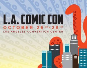 L.A. Comic Con – More Geeky Goodness!