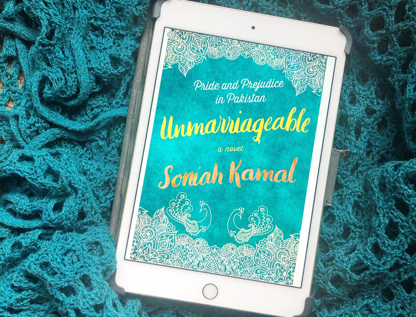 Book Review | Unmarriageable: Pride and Prejudice in Pakistan by Soniah Kamal
