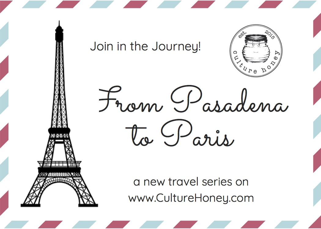 Series:  From Pasadena to Paris – Introduction!